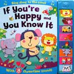 If You're Happy and You Know It Super Sound Book with 8 Rhymetime Sounds