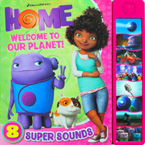 Dreamworks Home Welcome To Our Planet! Sound Board Book with 8 Super Sound