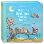 Usborne Baby's Bedtime Music Book (with 5 calming classical tunes to send you to sleep)