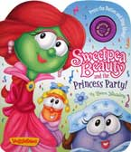 Veggietales Sweetpea Beauty and the Princess Party! Character Building Board Book with Song Button (inner beauty matters most)