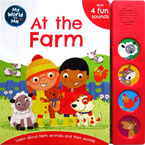 My World and Me AT THE FARM Sound Board Book with 4 fun sounds