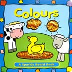 Colours Sparkly Board Book with Sparkling Pictures