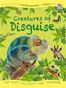 CREATURES OF DISGUISE Amazing Animals Facts with Activities, Puzzles and Stickers Inside!