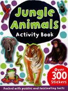 Jungle Animals Sticker Activity Book with 300 Stickers - Packed with Puzzles and Fascinating Facts