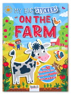 My Big Stickers On The Farm Book With 50 Stickers, Plus Press-out Masks and Models