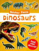 Sticker Facts Dinosaurs Read,stick,discover! Sticker book