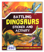 Battling Dinosaurs Sticker and Activity Book (Over 250 Awesome Stickers and Press-Outs)