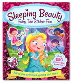 Sleeping Beauty - Fairy Tale Sticker Fun (Over 250 Stickers, Plus Press-Outs)