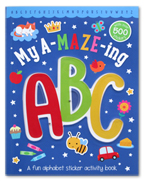 My A-MAZE-ing ABC Sticker Activity Book with over 500 Stickers