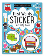 First Words Sticker Activity Book with over 500 stickers