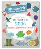 MY FIRST BOOK OF THE SEASON With lots of fantastic stickers - Montessori a World of Achievements