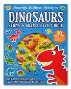 Sparkly Balloon Stickers Dinosaurs Stomp & Roar Activity Book with 20 Roar-some balloon stickers! and Over 150 Stickers