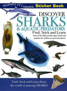 Discover Sharks & Aquatic Predators Wonders of Learning Sticker Book