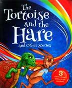 The Tortoise and the Hare and Other Stories (3 classic Aesop's fables in one storybook)