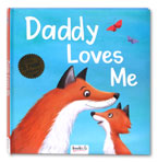 Daddy Loves Me Story Book