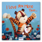 I Love You More Than ... Storybook