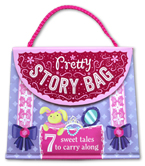 Pretty Story Bag Book (7 Sweet Tales to Carry Along)