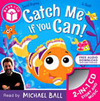Catch Me If You Can! Storybook with CD Audio