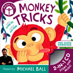 Monkey Tricks Storybook with CD Audio