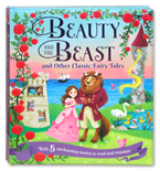 Beauty and the Beast and Other Classic Fairy Tales (With 5 Enchanting Stories to Read and Treasure)