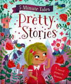 Five Minute Tales Pretty Stories (5 stories)