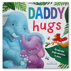 Daddy Hugs Storybook (An Adorable Jungle Adventure to Share)