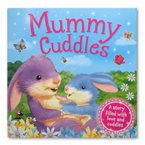 Mummy Cuddles Story Book A Story Filled With Love and Cuddles