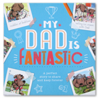 My Dad Fantastic Storybook (A Perfect Story to Share and Keep Forever)