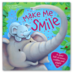 Make Me Smile Storybook (A Story Full of Kisses, Cuddles and Giggly Fun)