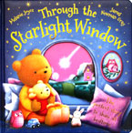 Through the Starlight Window Story Book (The Perfect Story to Share at Bedtime)