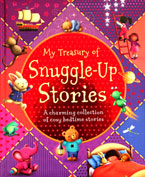 My Treasury of Snuggle-Up Stories A Charming Collection of Cosy Bedtime Stories