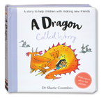 A Dragon Called Worry Story Board Book - No More Worries Series (A Story to Help Children With Making New Friends)