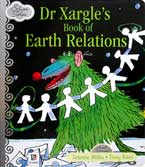 Dr Xargle's Book of Earth Relations Silver Tales Story Book