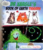 Dr Xargle's Book of Earth Tiggers Silver Tales Story Book