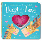 Heart full of Love A Cuddle-Up Story - A Shake, Shimmer & Sparkle Book