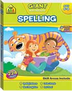 School Zone SPELLING Giant Workbook (Ages 6-9)