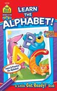 School Zone Learn the Alphabet! A Little Get Ready! Book (Learn & Practise the Alphabet!)
