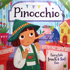 Pinocchio Fairy Tale Touch & Feel Board Book
