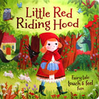 Little Red Riding Hood Fairy Tale Touch & Feel Board Book