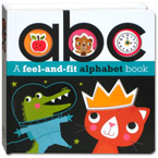 ABC Board Book (a Feel and Fit Alphabet Book)