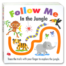 Follow Me In the Jungle Board Book - Trace The Trails with Your Finger to Join in the Story