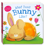 What Does Bunny Like? Touch & Feel Board Book (Full of Fun Textures to Explore!)