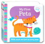 Little Me - My First Pets Board Book (With touch and feel on every page)
