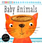 Babytown Baby Animals Board Book with touch & feel and lift the flap