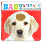 Baby Animals Touch and Feel Board Book