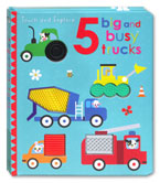 Touch and Explore 5 Big & Busy Trucks with sensory touchy-feely rubber / silicon textures
