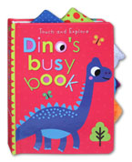 Dino's Busy Book - Touch and Explore Board Book