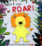 Now I Can Roar! Lenny the Lion Learns to Roar! Board Book (with touch & feel texture on front cover)