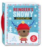 Reindeer's Snowy Adventure Board Book With Touch and Feel
