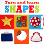 Turn and Learn SHAPES Turn the Wheels Board Book